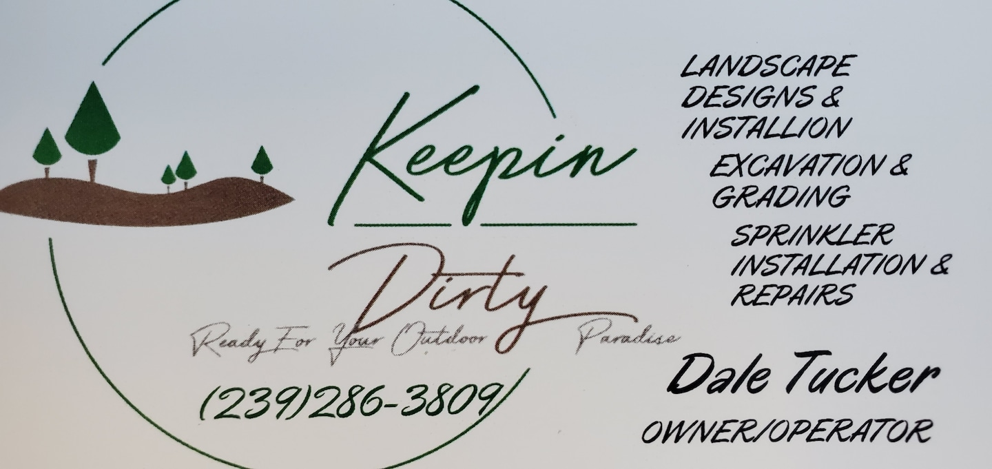 KEEPIN DIRTY LLC