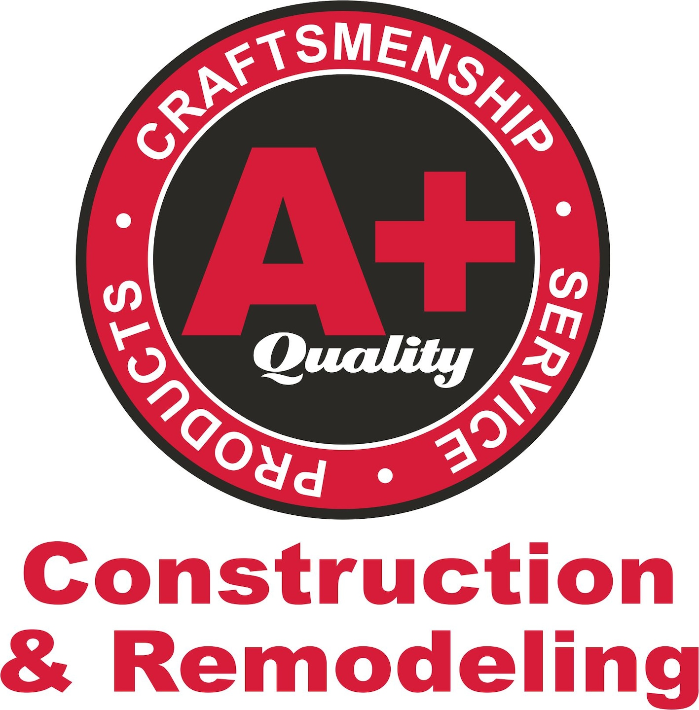 A Plus Quality Construction & Remodeling