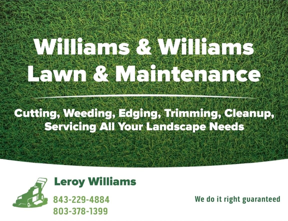 Williams & Williams Lawn Maintenance