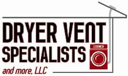 Dryer Vent Specialists And More LLC