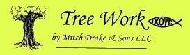 Tree Work By Mitch Drake & Sons