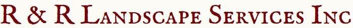 R & R Landscape Services Inc