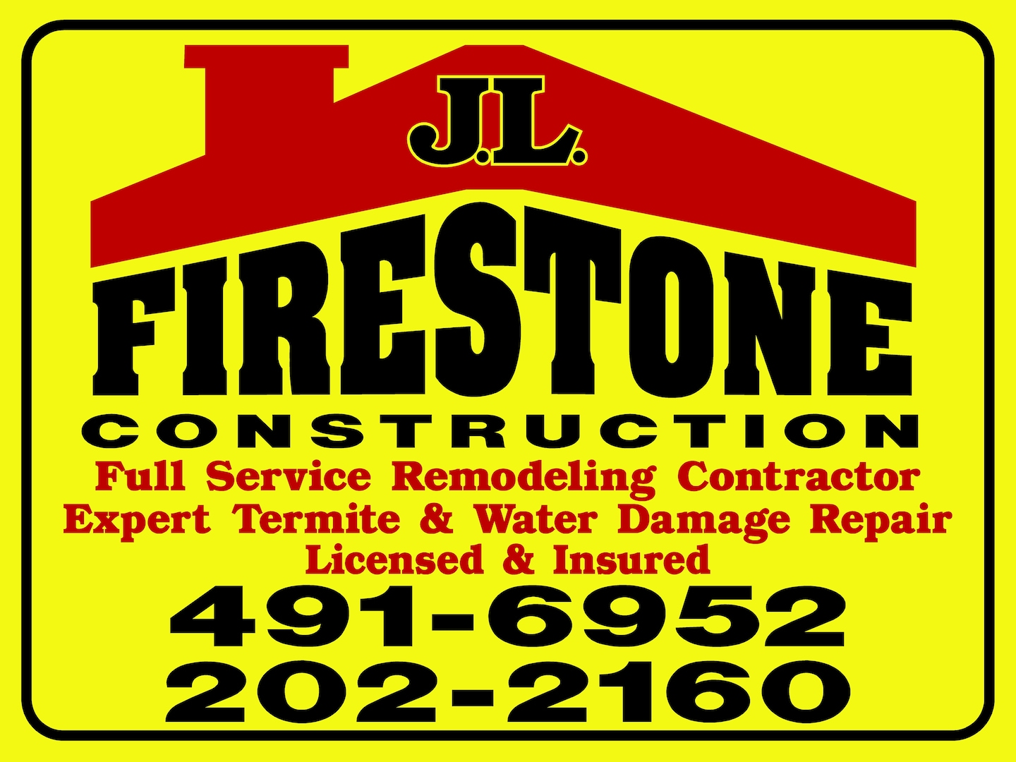 J L FIRESTONE CONSTRUCTION