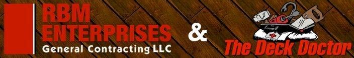 RBM Enterprises Gen. Contracting & The Deck Doctor