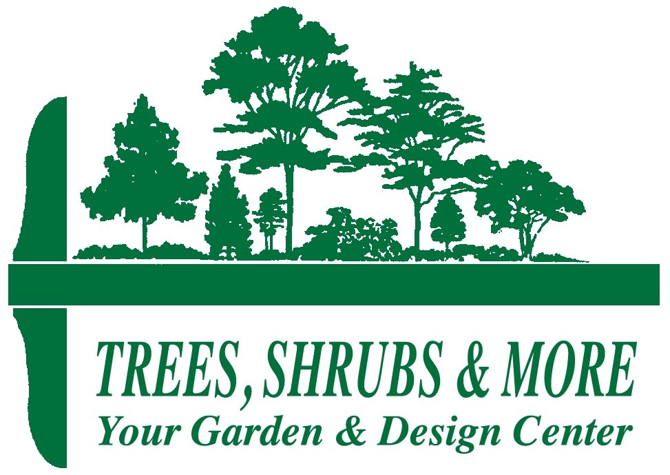 Trees Shrubs & More