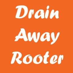 DRAIN AWAY ROOTER