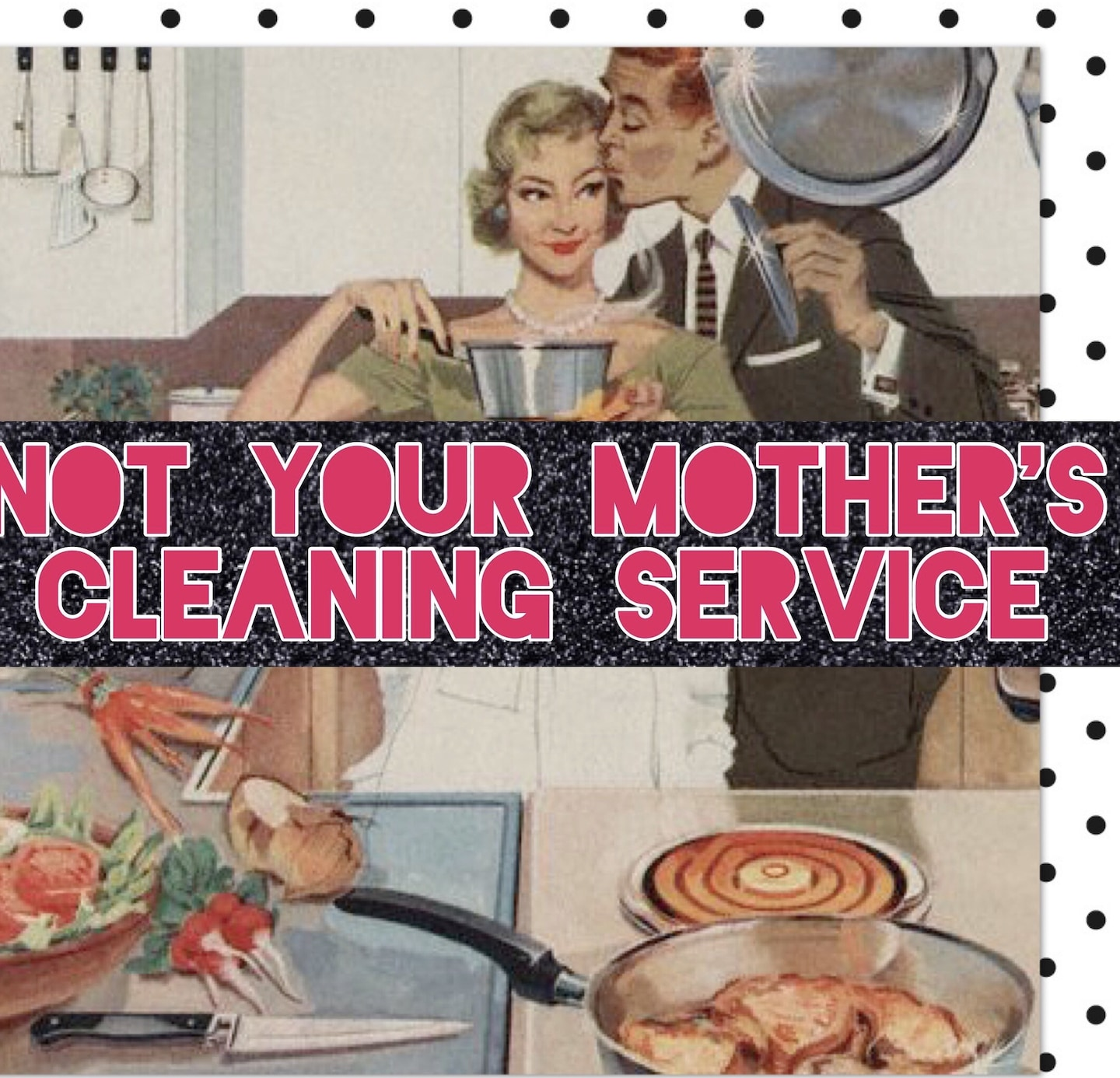 Not Your Mother's Cleaning Service