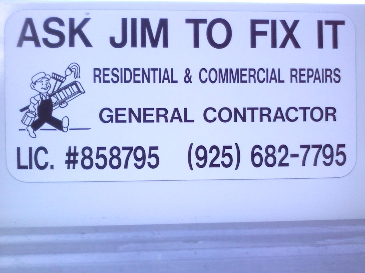 ASK JIM TO FIX IT