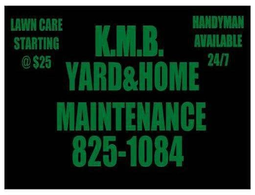 K.M.B. YARD & HOME MAINTENANCE
