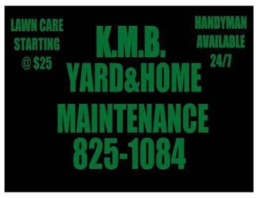 K.M.B. YARD & HOME MAINTENANCE