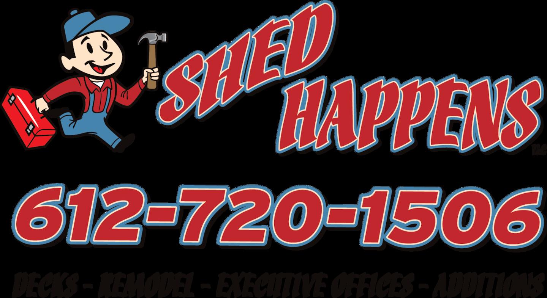 Shed Happens!