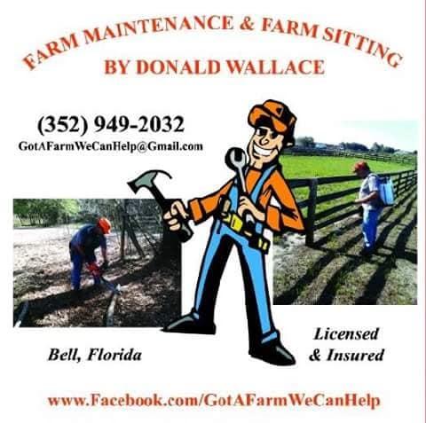 Farm Maintenance & Farm Sitting by Donald Wallace