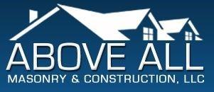 Above All Masonry & Construction LLC
