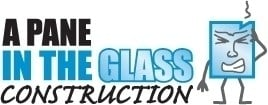 A Pane in the Glass Construction LLC