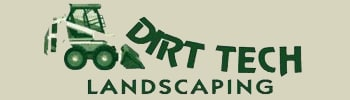 Dirt Tech Landscaping