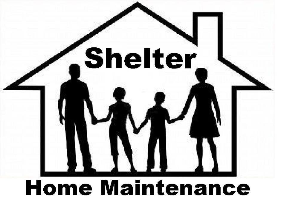 Shelter Home Maintenance