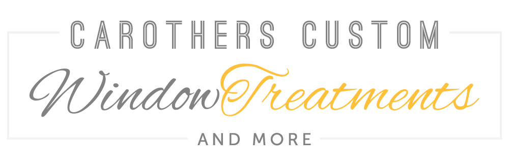 Carothers Custom Window Treatments