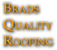 Brad's Quality Roofing