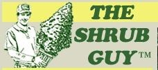 The Shrub Guy