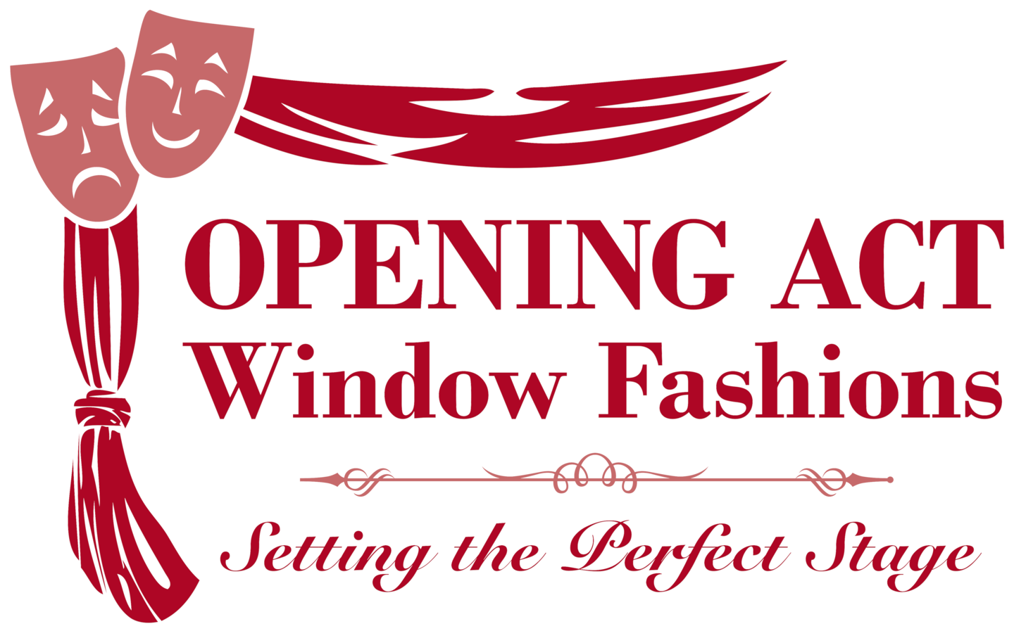 OPENING ACT WINDOW FASHIONS