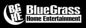BLUEGRASS HOME ENTERTAINMENT