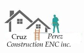 Cruz Perez Construction ENC inc.