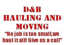 D & B Hauling & Moving