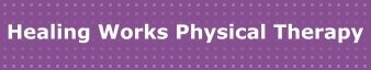Healing Works Physical Therapy