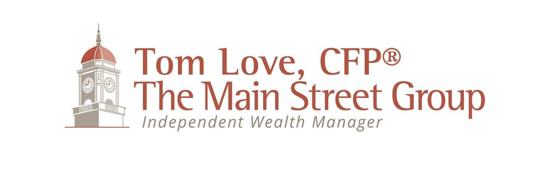 Tom Love, CFP®,CRPC®,CRPS®