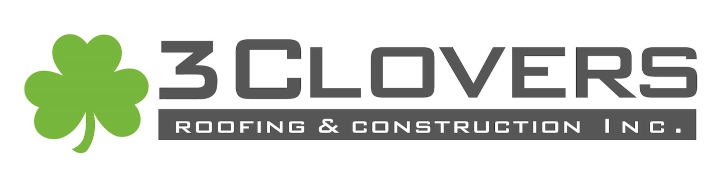 3 Clovers Roofing & Construction Inc
