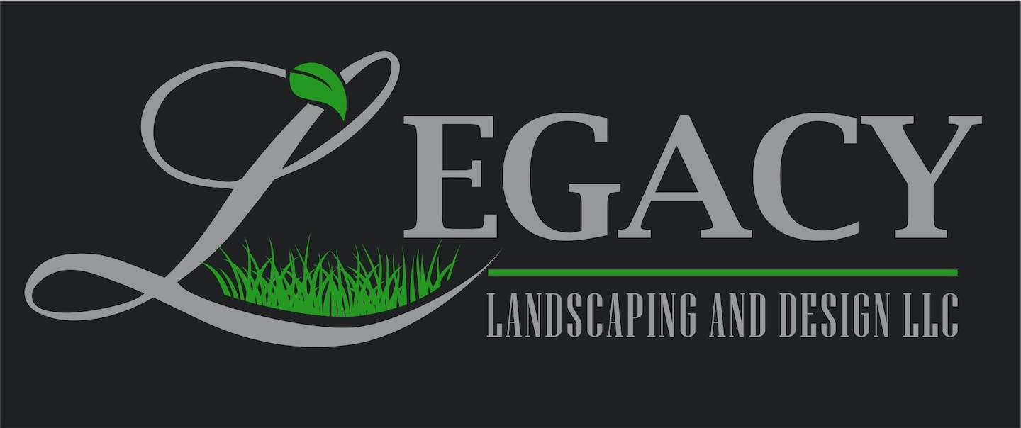 Legacy Landscaping and Design LLC