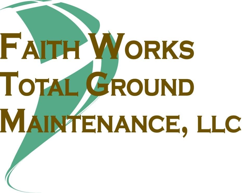 Faithworks Total Ground Maintenance, LLC