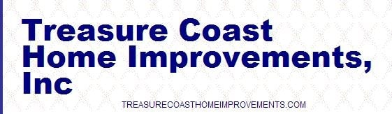 Treasure Coast Home Improvements Inc