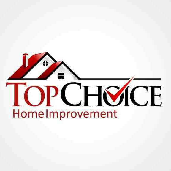 Top Choice Home Improvement, LLC.