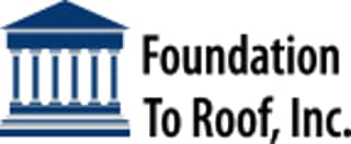 Foundation To Roof Inc