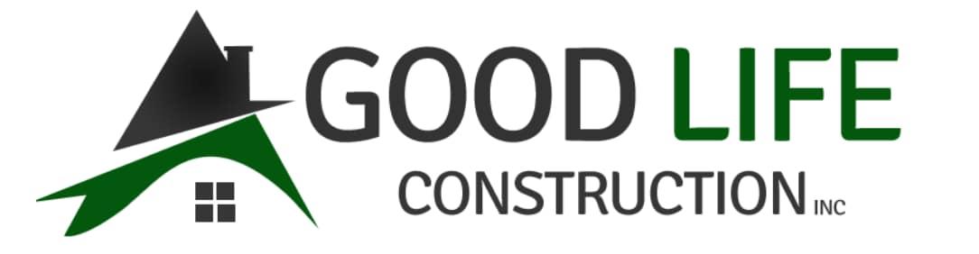 Good Life Construction Inc.