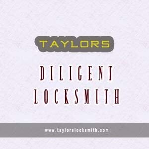 Taylors Diligent Locksmith