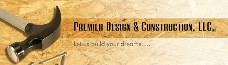 Premier Design & Construction LLC