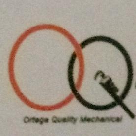 Ortega Quality Mechanical