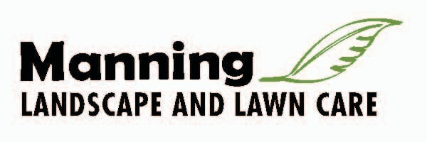 Manning Landscape and Lawn care