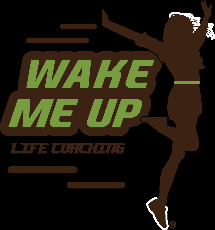 Wake Me Up Life Coaching