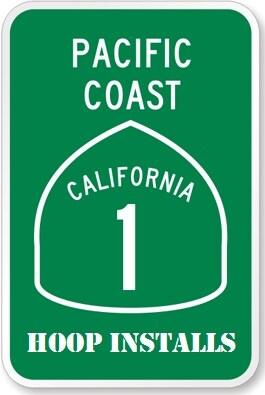 Pacific Coast Hoop Installs