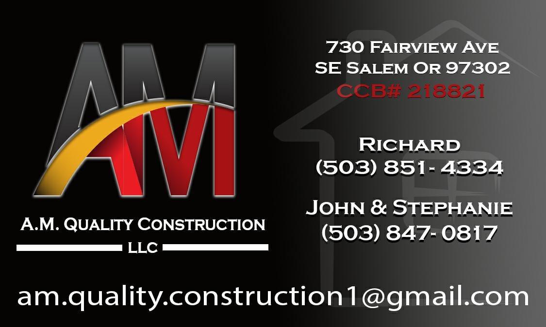A.M. Quality Construction LLC