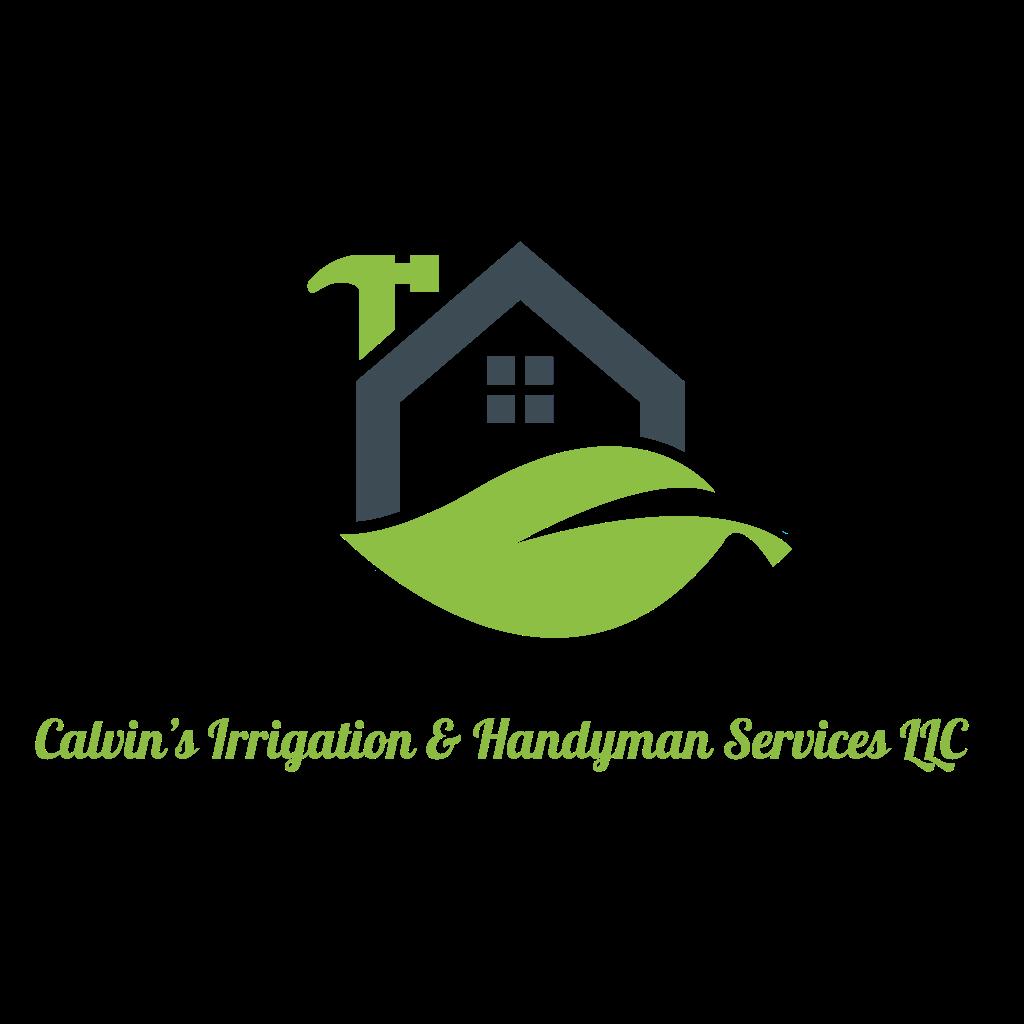 Calvin's Irrigation & Handyman Services LLC