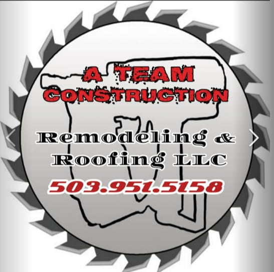 A-Team Construction Remodeling and Roofing, LLC