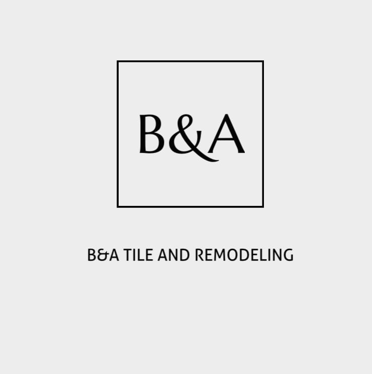 B&A Tile and Remodeling Inc
