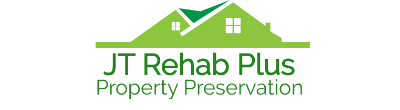 JT Rehab Plus Property Preservation