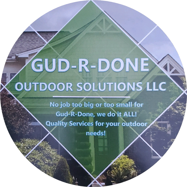 Gud-R-Done Outdoor Solutions LLC