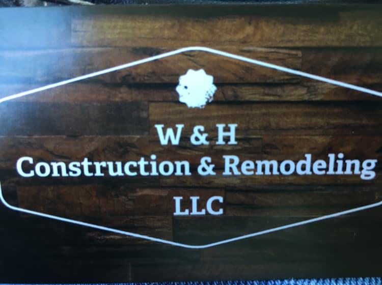 W&H Construction&Remodeling