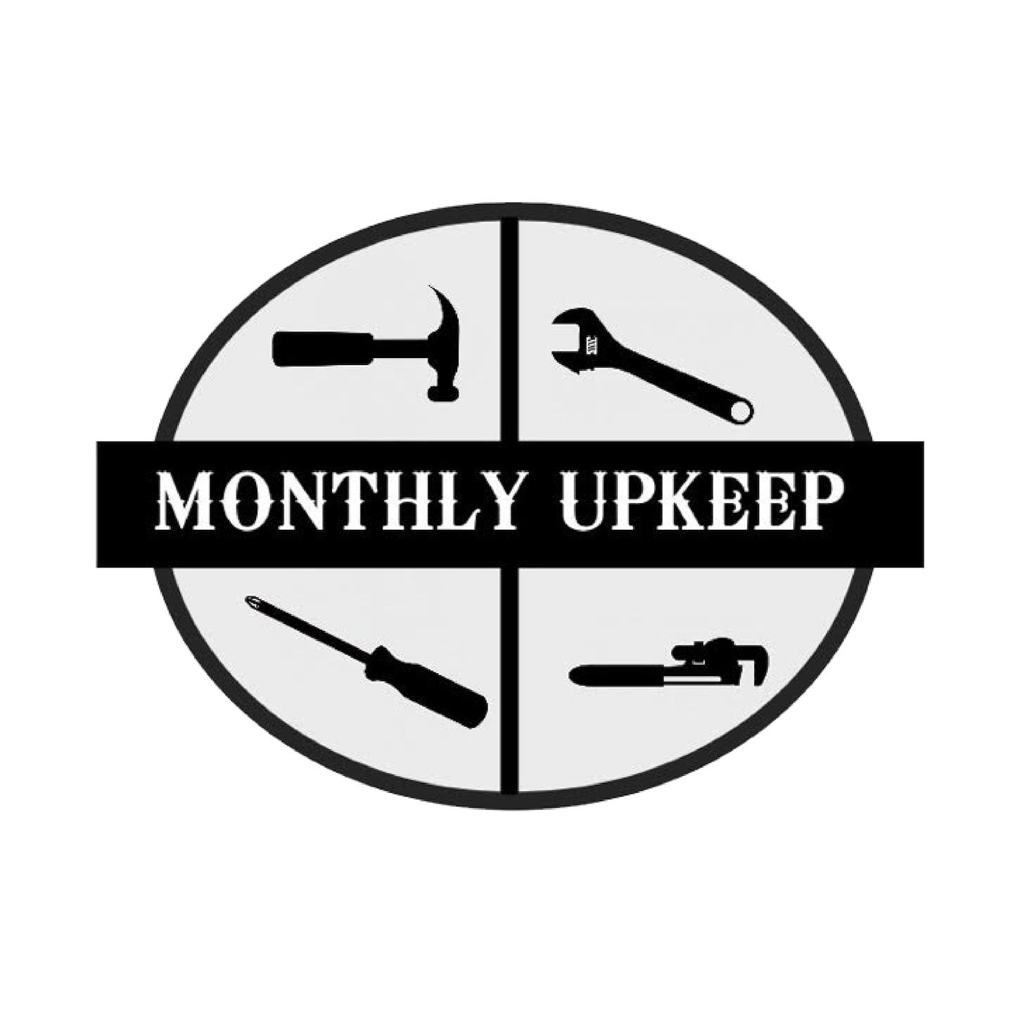 Monthly Upkeep